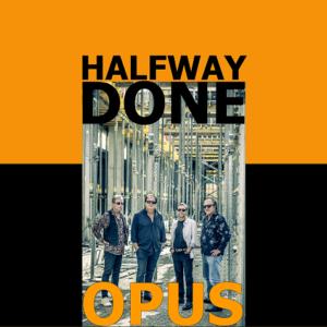 Opus - Halfway Done